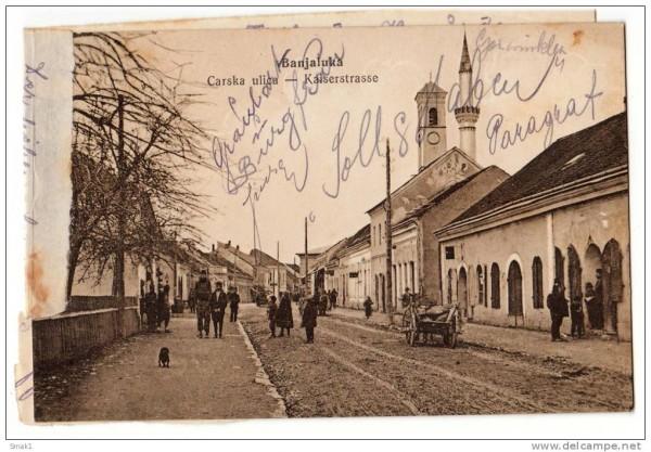Banja Luka - Carska ulica (austro-ugarski period)